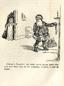 Cartoon -- Militant's Daughter: See here Santa Claus, don't you dare put that doll in my stocking...