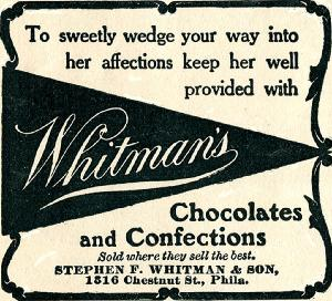 "Advertisement -- Whitman's Chocolates and Confections: ""To sweetly wedge your way...""."