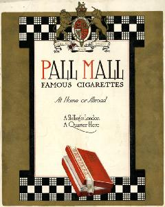 "Advertisement -- Pall Mall Famous Cigarettes: ""At Home or Abroad."""