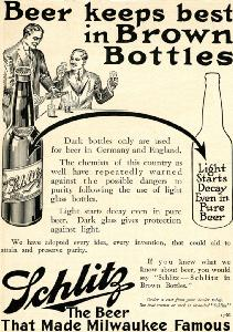 Advertisement -- Schlitz Beer: Beer keeps best in Brown Bottles.