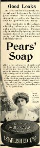 "Advertisement -- Pears' Soap: ""Good Looks."""
